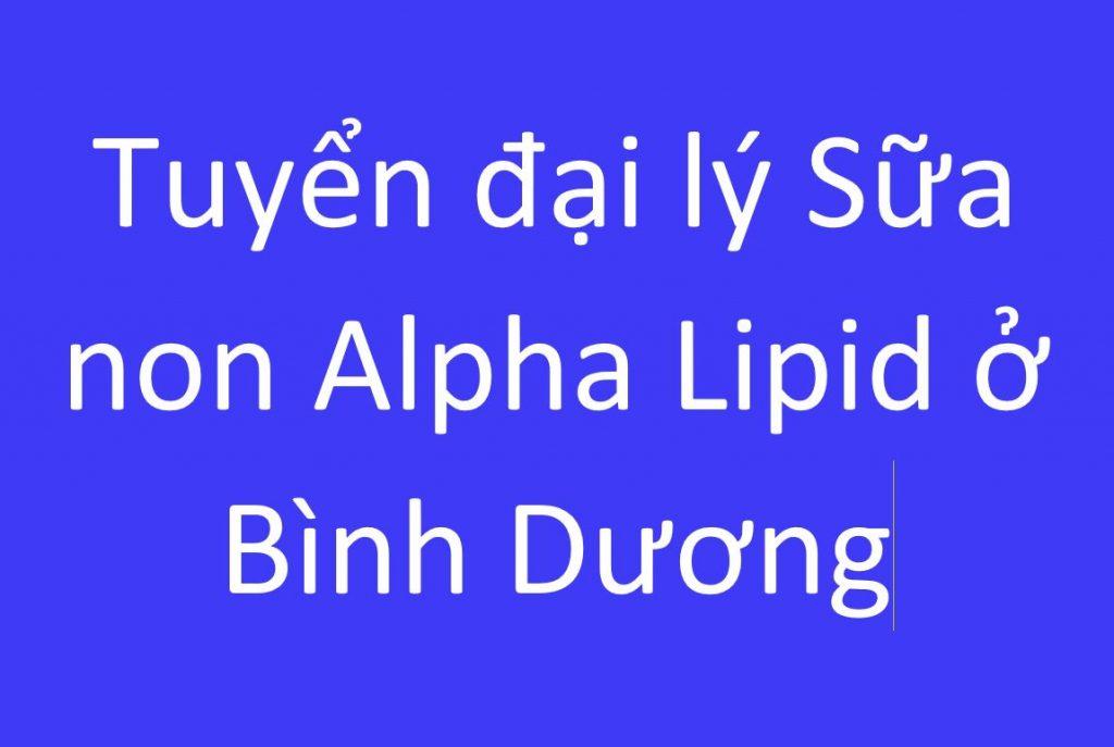 sua-non-alpha-lipid-o-binh-duong