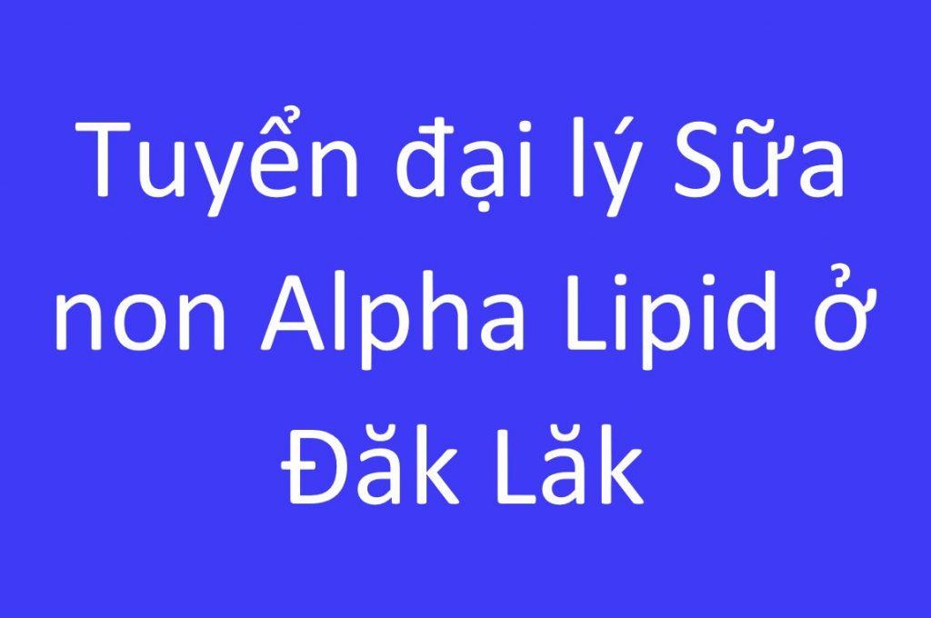 sua-non-alpha-lipid-o-dak-lak