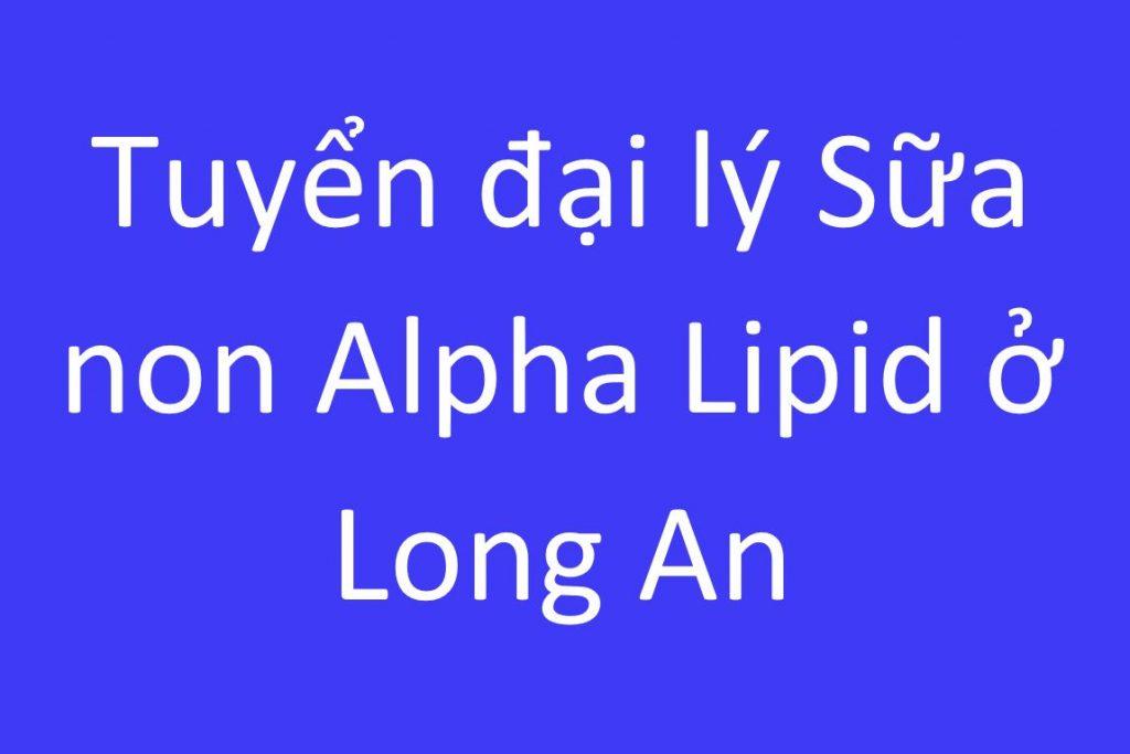sua-non-alpha-lipid-o-long-an